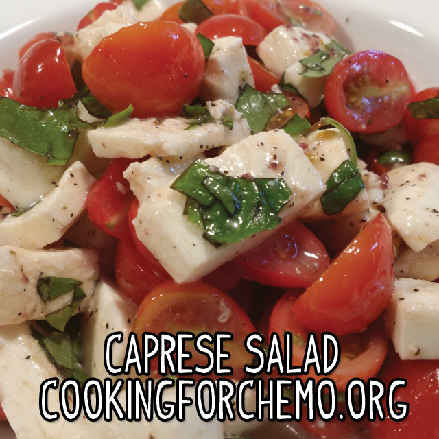Caprese Salad tomatoes mozzarella basil red wine vinegar olive oil easy delicious healthy cancer cooking recipes