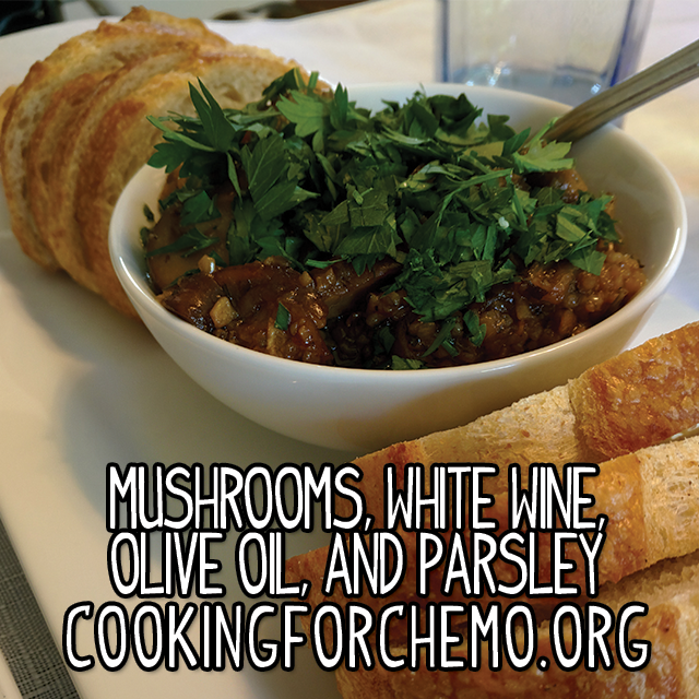 Mushroom white wine olive oil parsley cooking for chemo cancer cookbook easy delicious healthy recipes vegan