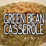 cooking cancer chemo green bean casserole thanksgiving holiday recipes
