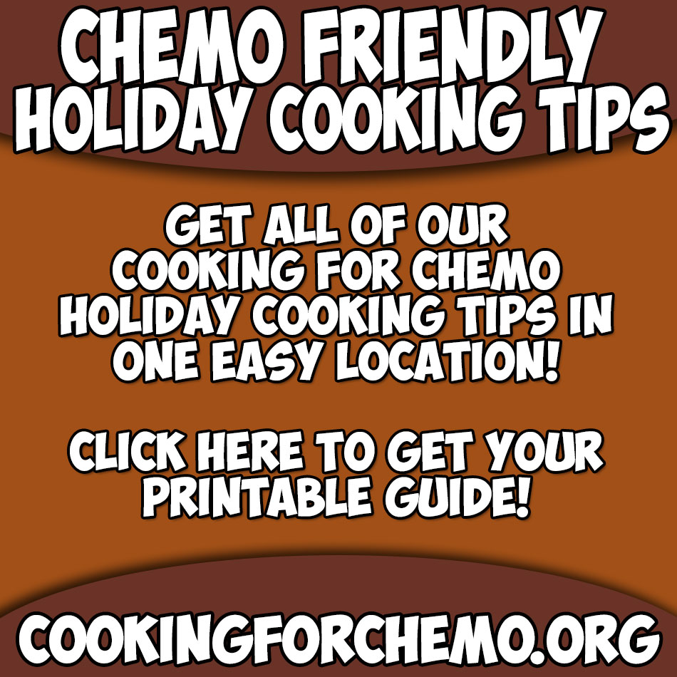 cooking-for-chemo-holiday-cooking-tips-guide